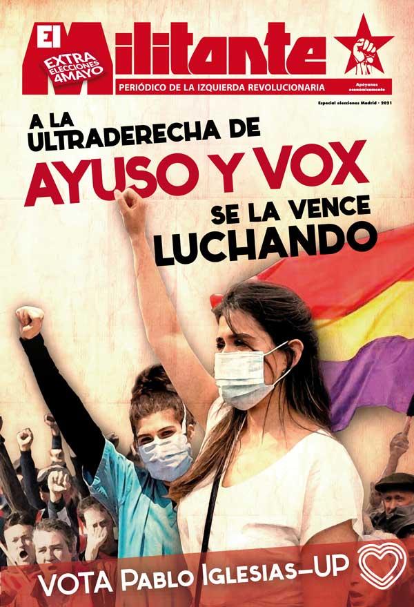 El Militante EXTRA elecciones Madrid. 4 de mayo