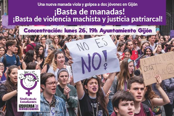 Una nueva manada viola y golpea a dos jóvenes en Gijón. ¡Basta de violencia machista!