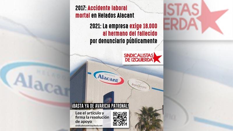 Helados Alacant exige 18.000€ a un trabajador por denunciar públicamente la muerte de su hermano en un accidente laboral