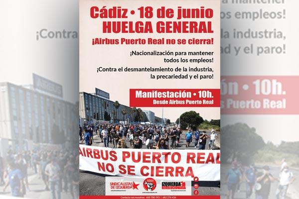 18 de junio huelga general en Cádiz. ¡Airbus no se cierra!