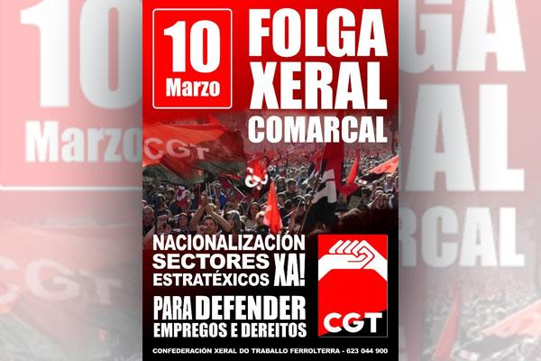 Ferrolterra: 10 de marzo: ¡Todos a la huelga general!