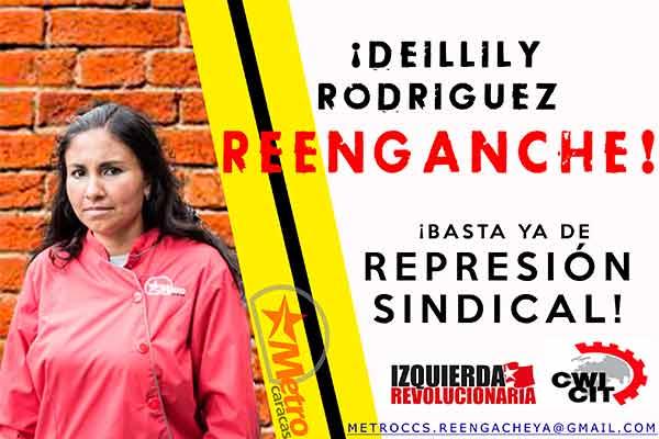 Venezuela: ¡Exigimos la readmisión inmediata de Deillily Rodriguez y de todos los Trabajadores despedidos del Metro de Caracas!