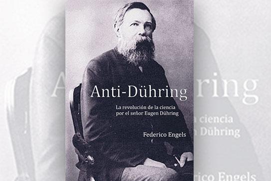 Anti-Dühring. La revolución de la ciencia por el señor Eugen Dühring
